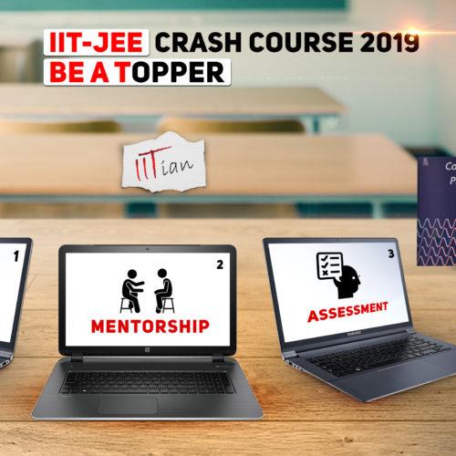 IIT JEE Crash Course 2019
